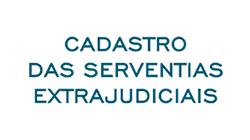 Cadastro de Serventias Extrajudiciais